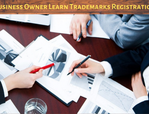 What Every Business Owner Should Learn about Trademarks Registration?
