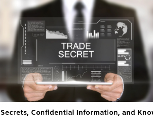 What you need to know about Trade Secrets, Confidential Information, and Know-how